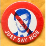 Bush 35A  - Just Say Noe Campaign Button